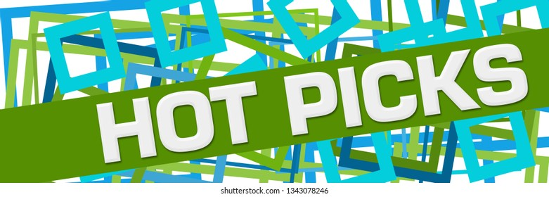 Hot picks text written over green blue  background.