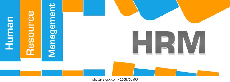 HRM - Human Resource Management text written over blue orange background.