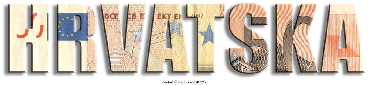 Hrvatska, croatian inscription stands: Croatia, European Union member, but does not use Euro currency. Euro banknote texture.
