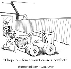 """""""I hope our fence won't cause a conflict."""""""