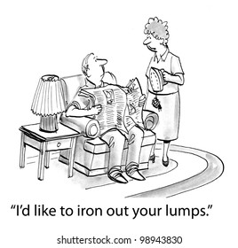 I'd like to iron out your lumps