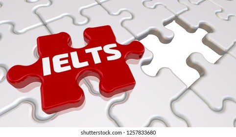 IELTS. The inscription on the missing element of the puzzle. Folded white puzzles elements and one red with word IELTS. 3D Illustration