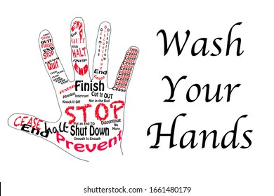 Illustrated hand with text graphics for stop or cease and wash your hands.