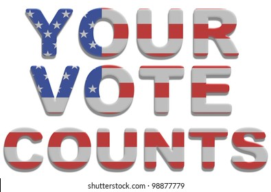 Your Vote Counts Images, Stock Photos & Vectors | Shutterstock