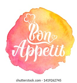Illustration of Bon Appetit text for restaurant, cafe, bar decoration. Watercolor background. Hand drawn Bon Appetit banner, poster, menu template. Enjoy your meal phrase lettering. Calligraphic text