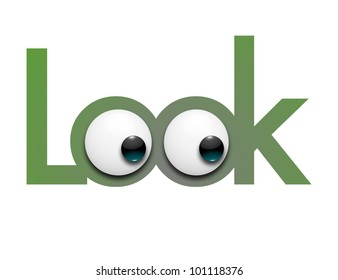 Illustration color digitalis of the word look composed by nice letters of the alphabet with two green eyes / Look with eyes
