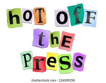 Illustration depicting cutout printed letters arranged to form the words hot off the press.