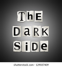 Illustration depicting cutout printed letters arranged to form the words the dark side.