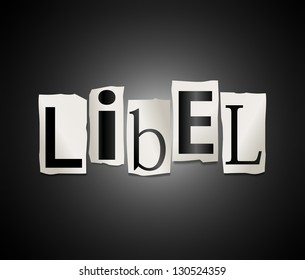 Illustration depicting cutout printed letters arranged to form the word libel.