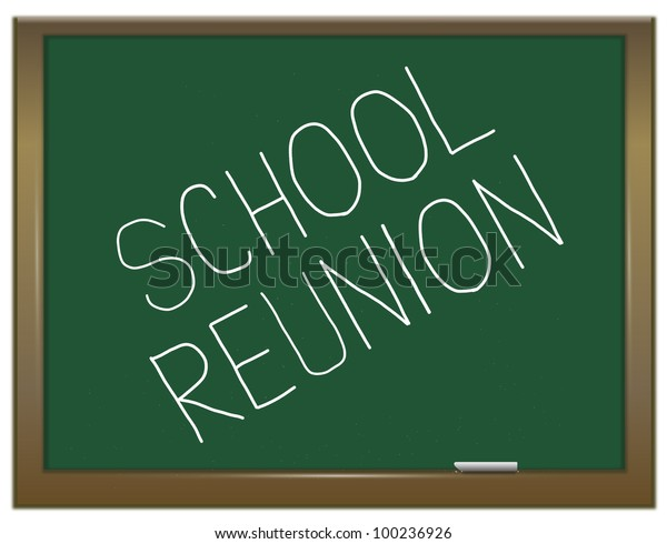 Illustration depicting a green chalkboard with a school reunion concept written on it.
