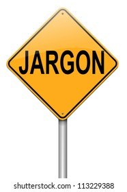 Illustration depicting a roadsign with a jargon concept. White  background.