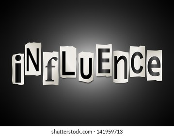 Illustration depicting a set of cut out printed letters arranged to form the word influence.