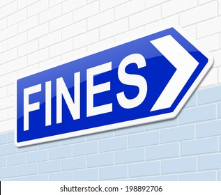 Illustration depicting a sign with a fines concept.