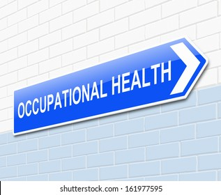 Illustration depicting a sign with an Occupational Health concept.