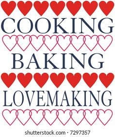 """Illustration of hearts with words """"Cooking Baking Lovemaking"""""""