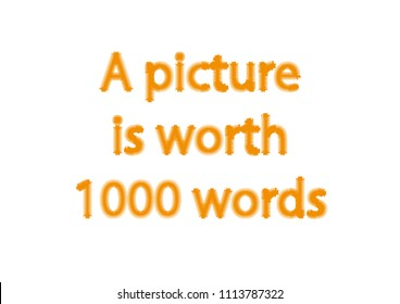 Illustration idiom write a picture is worth 1000 words isolated in a white background composition