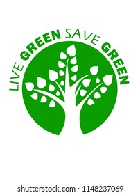 an illustration of live green save green