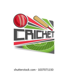 Illustration of logo for Cricket game: red ball hitting of bat, flying on trajectory on stadium, on pitch field checkered grass pattern, icon with title text - cricket, for sports tournament.