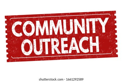 An illustration of a red sign with the message of Community Outreach on a white background