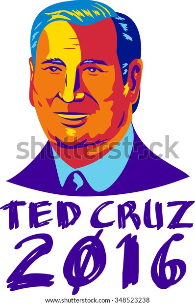 Illustration showing Rafael Edward Ted Cruz, an American senator, politician and Republican 2016 presidential candidate done in retro style with words Cruz 2016.