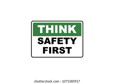 an illustration of think first safety sign for worksite.
