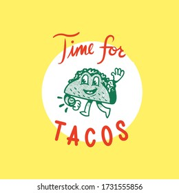"""Illustration vintage style """"it's time for tacos"""""""