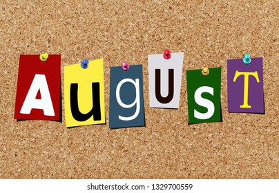 Illustration of word august in cut out magazine letters pinned to a cork noticeboard