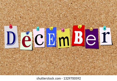 Illustration of word december in cut out magazine letters pinned to a cork noticeboard