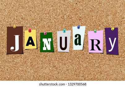 Illustration of word January in cut out magazine letters pinned to a cork noticeboard