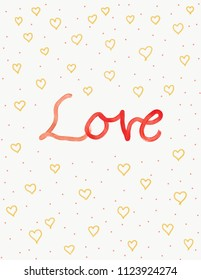 Illustration of the word love with red oil paint with yellow hearts and orange dots at the background. Beautiful as a card, backdrop, print, etc. Done without a reference photo.