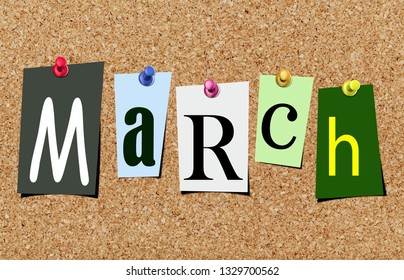 Illustration of word march in cut out magazine letters pinned to a cork noticeboard