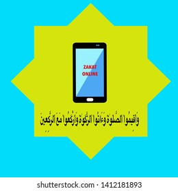 An illustration of zakat form of alms-giving treated in Islam as a religious obligation in online mode. The meaning of arab word is establish worship, pay the poor due and bow your head in worship.