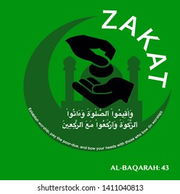An illustration of Zakat reminder to all Muslim. The translation of Arab word is established worship, pay the poor-due, and bow your heads to Allah.