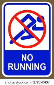An image of a No running sign