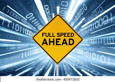 Image of a yellow signboard inside the binary stream with text of Full Speed Ahead