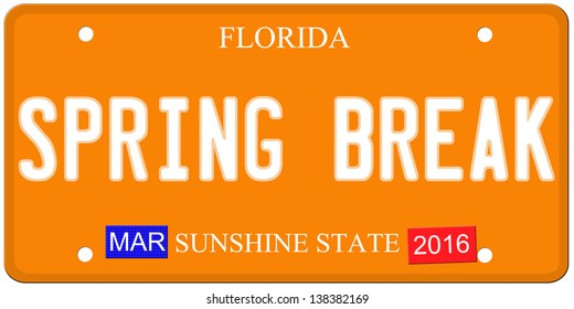 An imitation Florida license plate with March 2016 stickers and SPRING BREAK written on it making a great concept.  Words on the bottom Sunshine State.