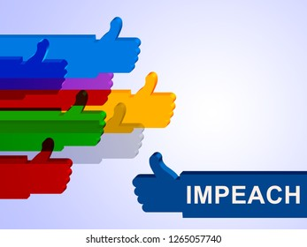 Impeach Thumbs Up Agreement To Remove Corrupt President Or Politician. Legal Indictment In Politics.