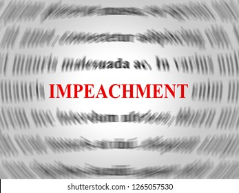 Impeachment Word To Impeach Corrupt President Or Politician. Legal Indictment In Politics.
