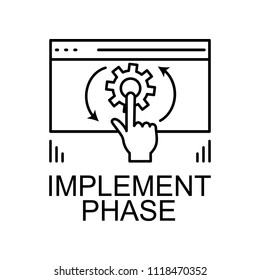 implement phase icon. Element of web development signs with name for mobile concept and web apps. Detailed implement phase icon can be used for web and mobile on white background