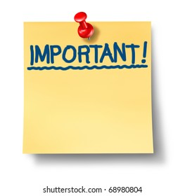 important critical attention reminder office post note with red thumb tack isolated message