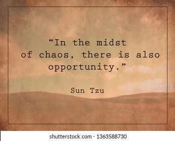"""""""In the midst of chaos, there is also opportunity."""" Quote on vintage background."""