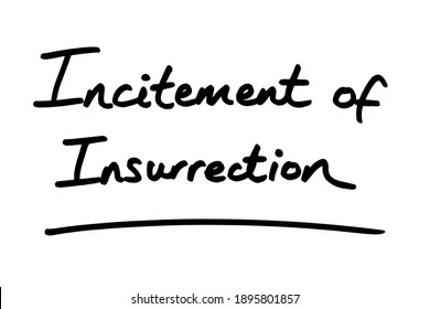 Incitement of Insurrection, handwritten on a white background.