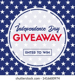 Independence day giveaway. Enter to win. Banner template for social media. Raster version