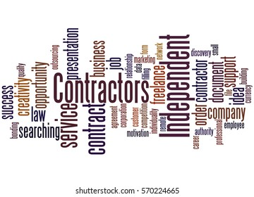 Independent contractors, word cloud concept on white background.