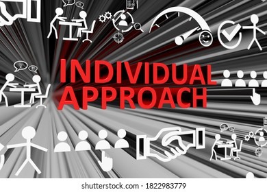 INDIVIDUAL APPROACH concept blurred background 3d render illustration