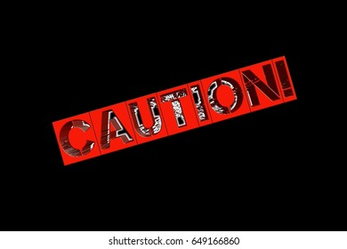 Industrial concept. 'Caution' word on 3d. Warning sign on black background.