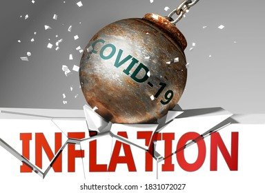 Inflation and coronavirus, symbolized by the virus destroying word Inflation to picture that covid-19  affects Inflation and leads to a crash and crisis, 3d illustration