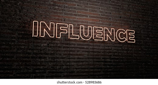 INFLUENCE -Realistic Neon Sign on Brick Wall background - 3D rendered royalty free stock image. Can be used for online banner ads and direct mailers.