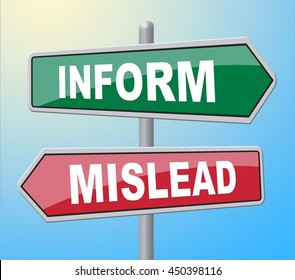 Inform Mislead Representing Deceiving Signboard And Dishonest