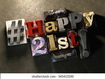 Ink splattered printing wood blocks with grungy Happy 21st birthday typography. Social media hashtag gives a modern edgy graphic design feel. Trendy happy birthday title best wishes birthday card.